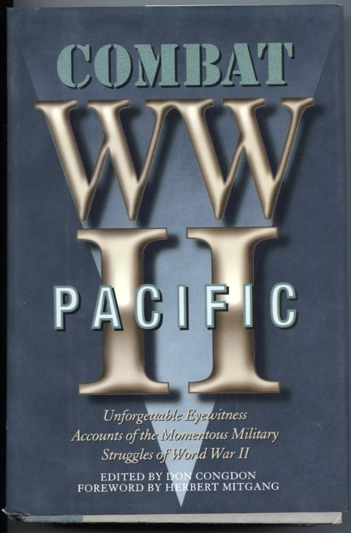 World War II Combat Pacific by Don Congdon Published 1983