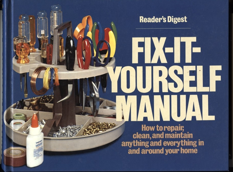 Fix It Yourself Manual by Reader's Digest Published 1977