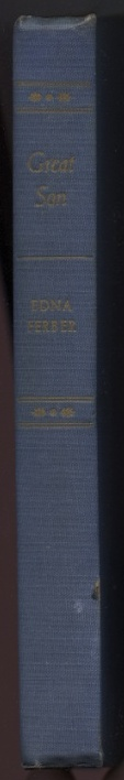 Great Son by Edna Ferber Published 1945