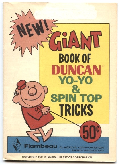 Giant Book of Duncan Yo-Yo and Spin Top Tricks by Flambeau Plastics Published 1971