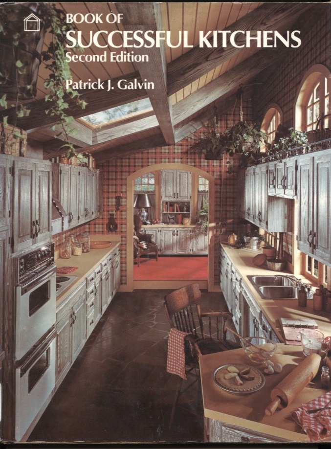 Successful Kitchens by Patrick J Galvin Published 1978