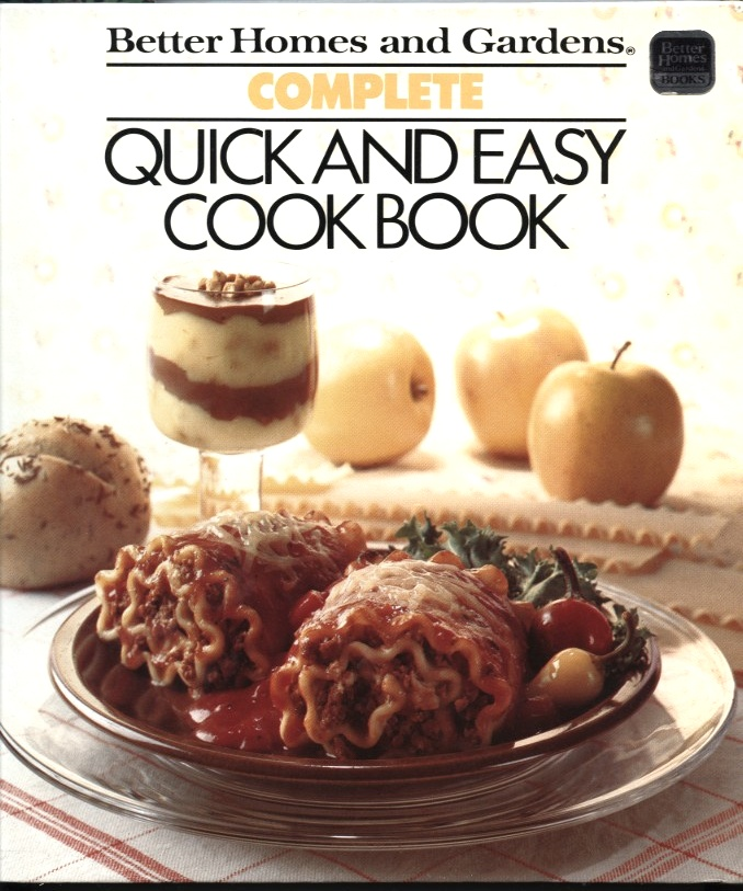 Quick And Easy Cookbook by Better Homes And Gardens Published 1983