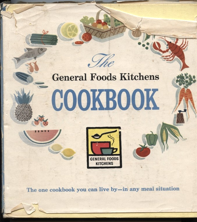 General Foods Kitchens Cookbook Published 1959
