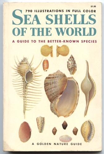 Sea Shells Of The World by R Tucker Abbott Published 1962