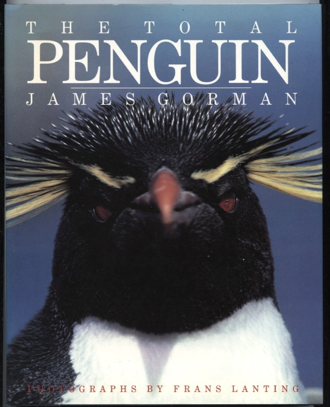 The Total Penguin by James Gorman Published 1990