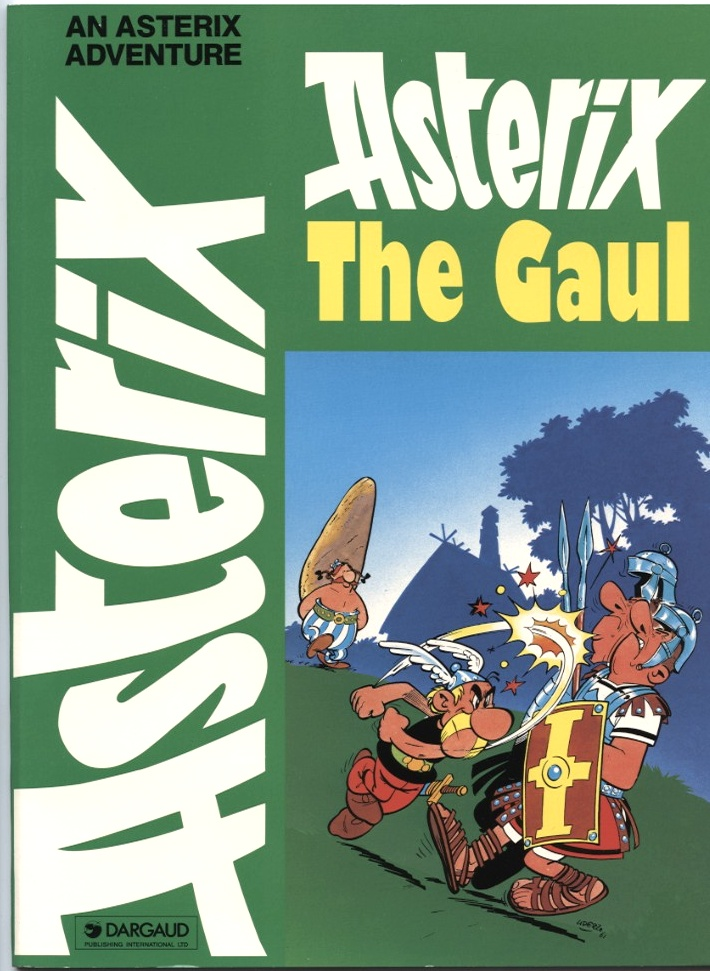 Asterix The Gaul by Goscinny Published 1969
