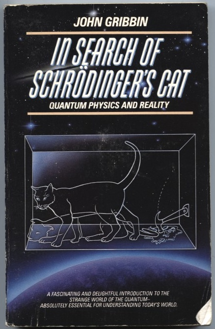 In Search Of Schrodinger's Cat by John Gribbin Published 1984