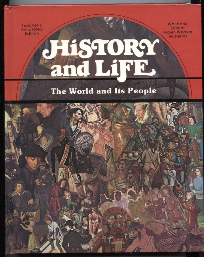 History and Life The World and Its People by Patricia Gutierrez Published 1977