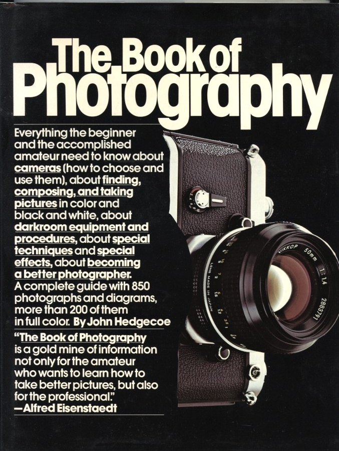 The Book Of Photography by John Hedgecoe and Alfred Knopf Published 1979