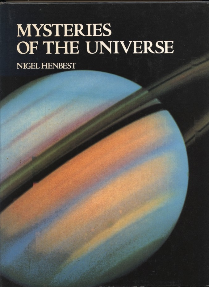 Mysteries of the Universe by Nigel Henbest Published 1981