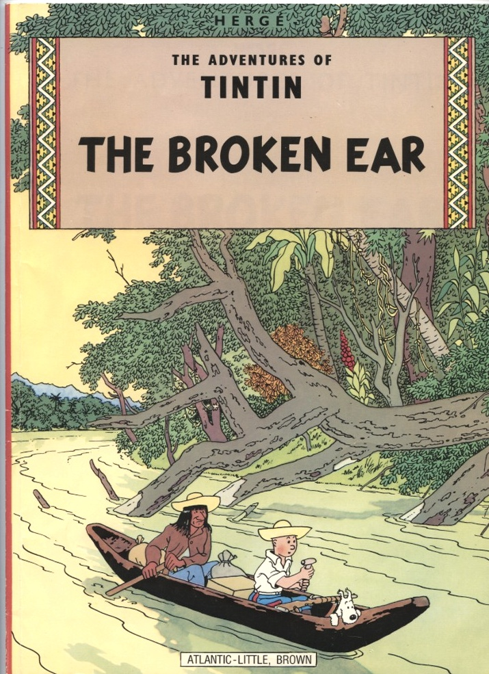Adventures of Tintin The Broken Ear by Herge Published 1978
