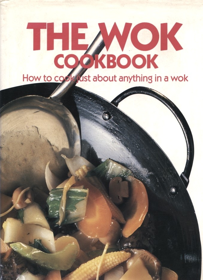 The Wok Cookbook by Mable Hoffman Published 1988