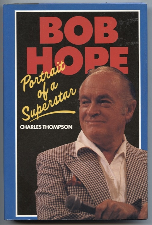 Portrait of a Superstar by Bob Hope Published 1981
