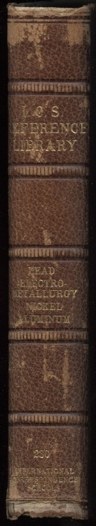 Lead Smelting and Refining by I C S Reference Library Published 1911