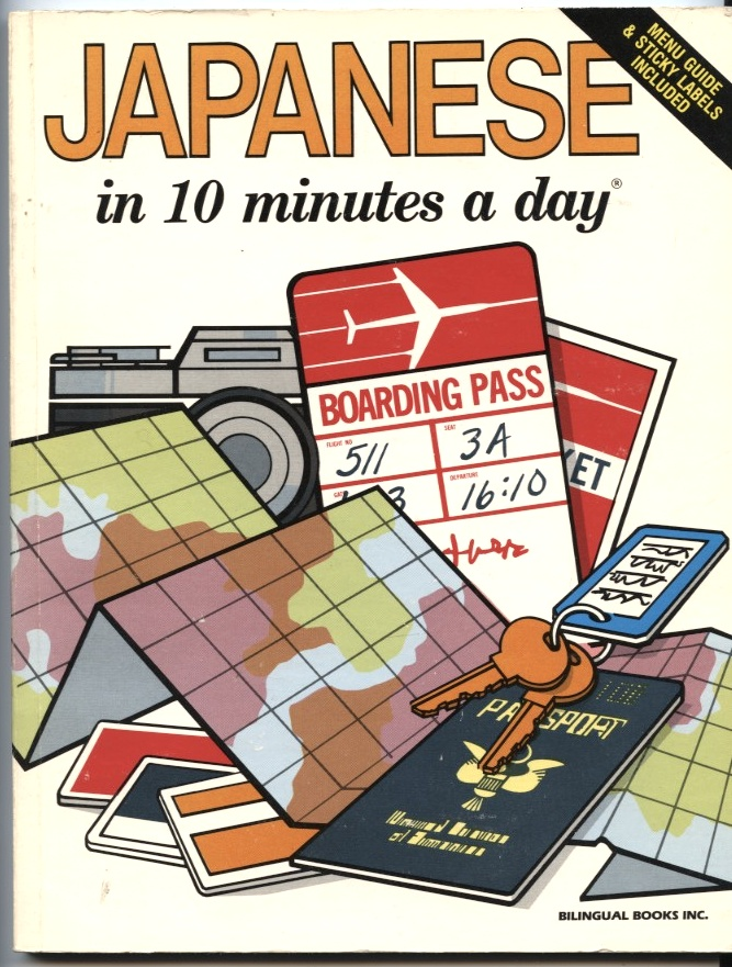 Japanese in 10 Minutes a Day by Kristine Kershul Published 1982