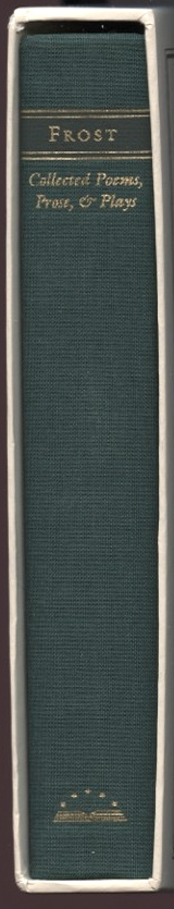 Library of America Robert Frost Collected Poems Prose and Plays