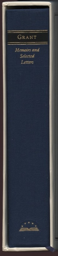 Library of America Ulysses S Grant Memoirs and Selected Letters