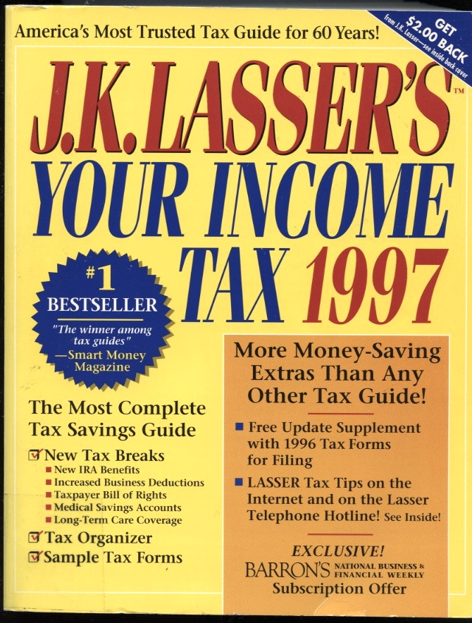 Your Income Tax 1997 by J K Lasser Published 1996
