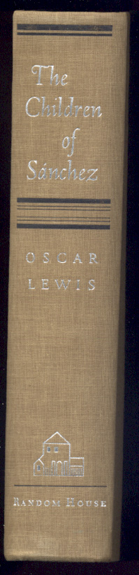 The Children Of Sanchez by Oscar Lewis Published 1961