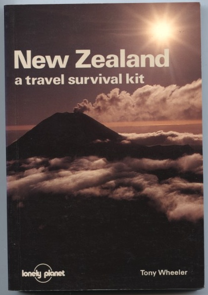 New Zealand a Travel Survival Kit by Tony Wheeler Published 1988
