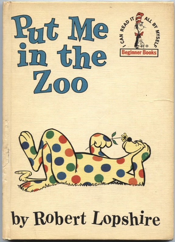 Put Me In The Zoo by Robert Lopshire Published 1960