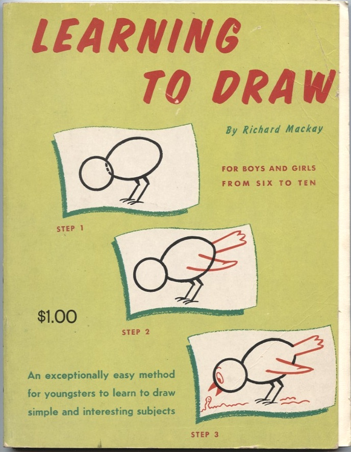 Learning To Draw by Richard Mackay Published 1958