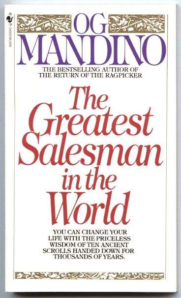 The Greatest Salesman In The World by Og Mandino Published 1985