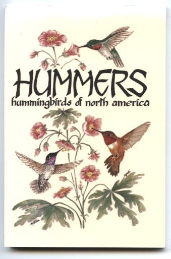 Hummers Hummingbirds of North America by Millie Miller and Cyndi Nelson Published 1987