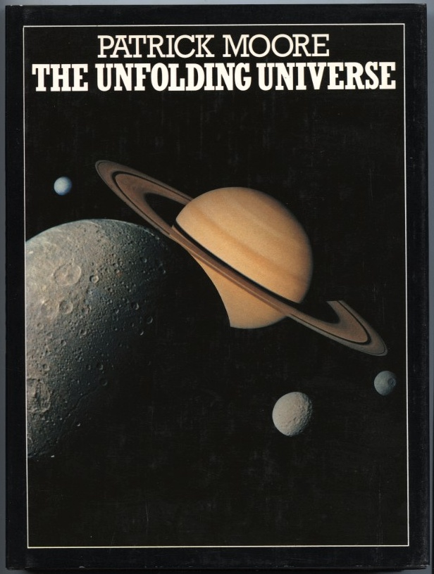 The Unfolding Universe by Patrick Moore Published 1982
