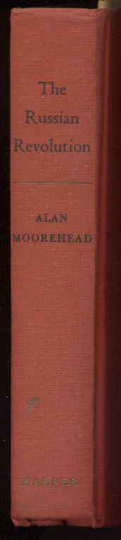 The Russian Revolution by Alan Moorehead Published 1958