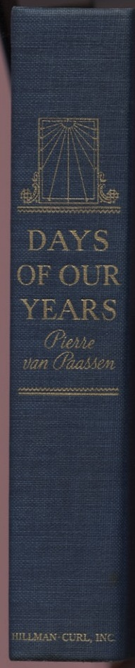 Days of our Years by Pierre Van Paassen Published 1940