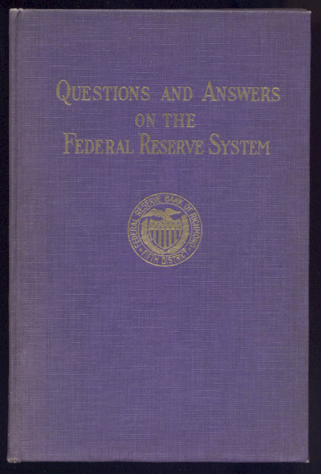Questions And Answers on the Federal Reserve System by Chas A Peple Published 1926
