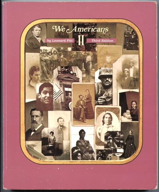We Americans by Leonard Pitt Published 1987