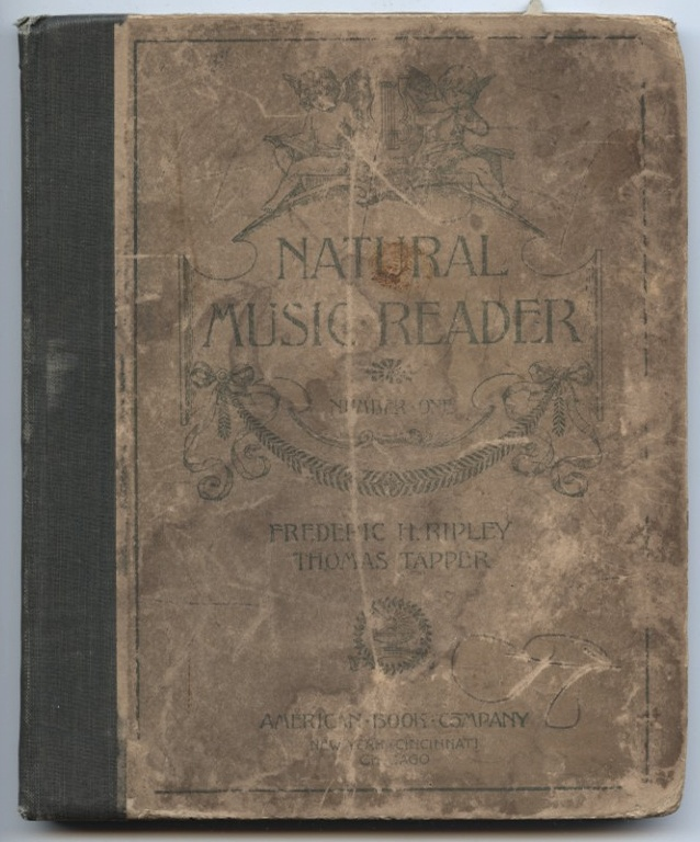 Natural Music Reader Number One by Frederic Ripley and Thomas Tapper Published 1895