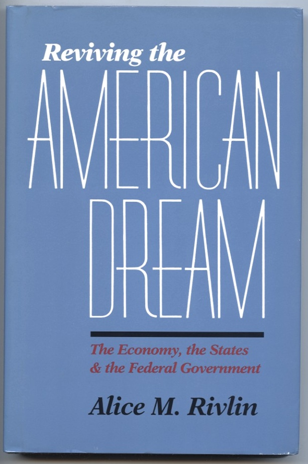 Reviving the American Dream by Alice M Rivlin Published 1992