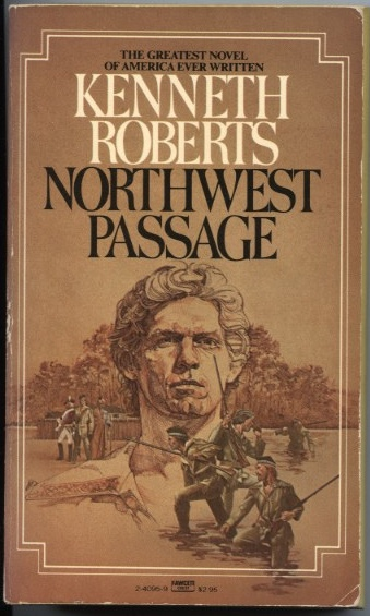 Northwest Passage by Kenneth Roberts Published 1964