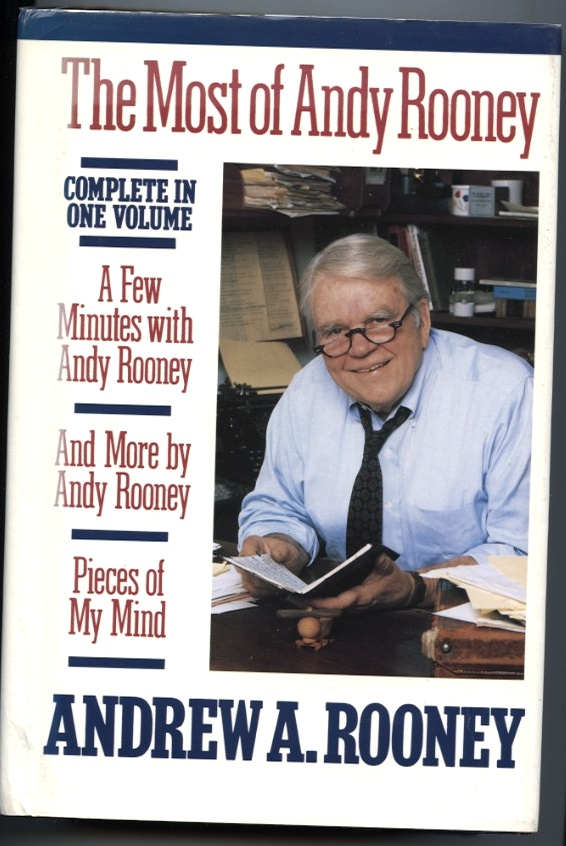 The Most Of Andy Rooney by Andrew A Rooney Published 1986