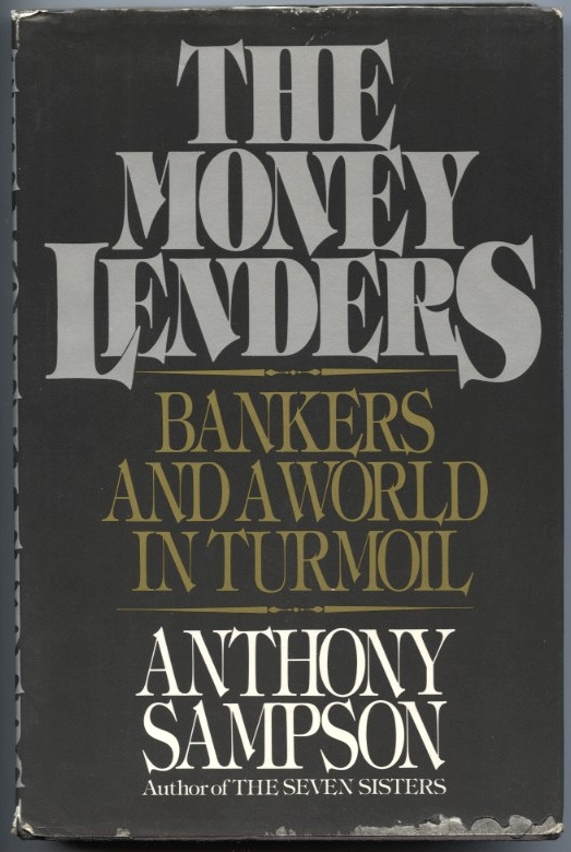 The Money Lenders by Anthony Sampson Published 1981