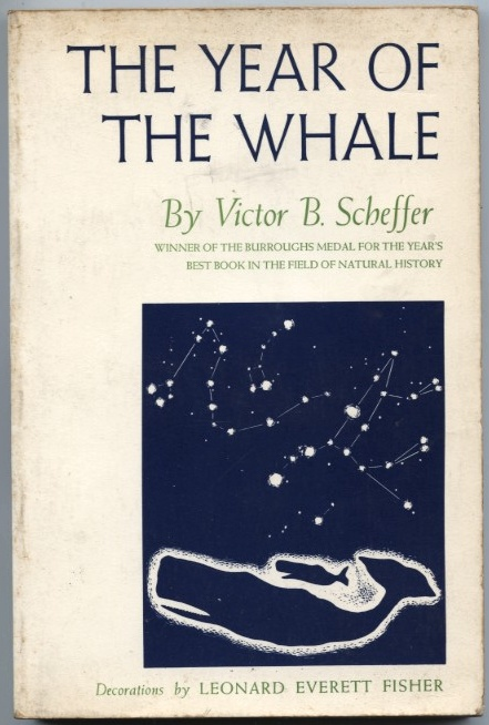 The Year of the Whale by Victor B Scheffer Published 1969