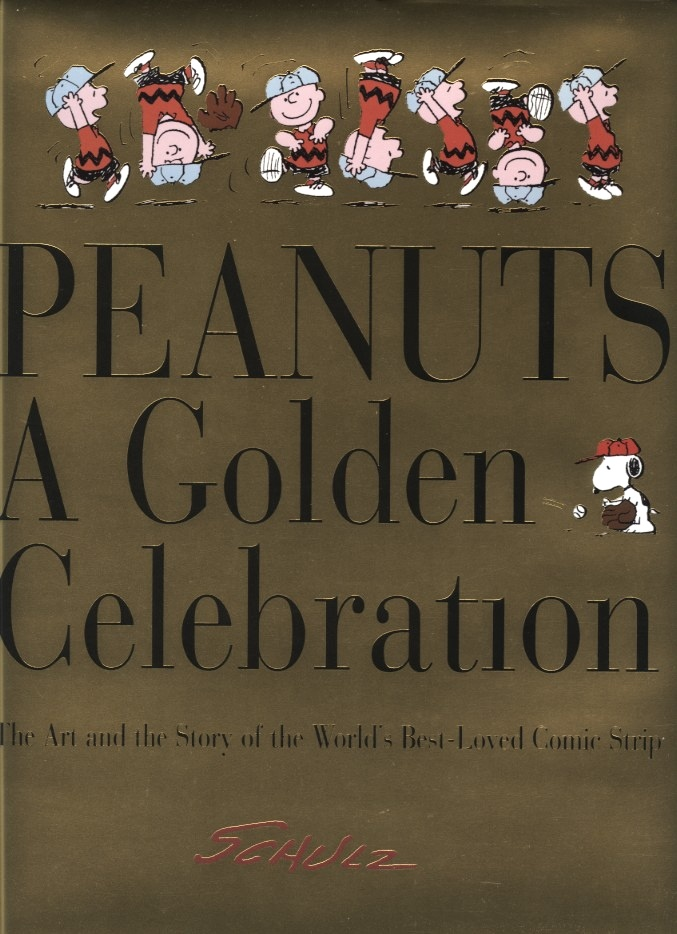 Peanuts A Golden Celebration by Charles Schulz Published 1999