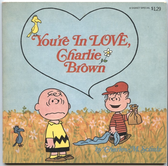 You're In Love Charlie Brown by Charles Schulz Published 1969