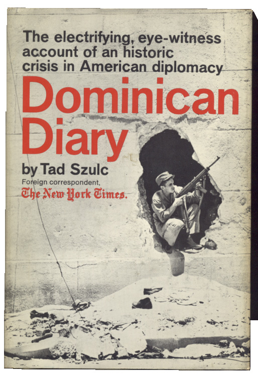Dominican Diary by Tad Szulc Published 1965