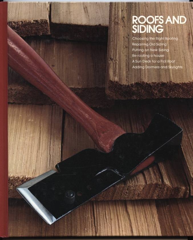 Roofs And Siding by Time Life Published 1979