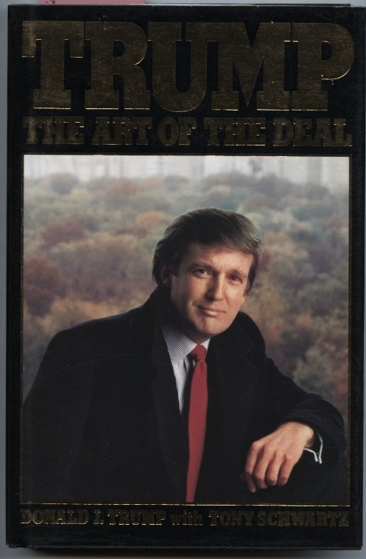 The Art Of The Deal by Donald Trump Published 1987
