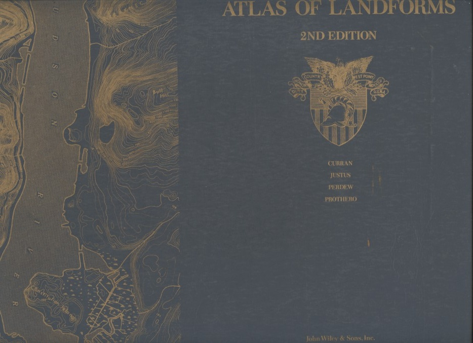 Atlas of Landforms 2nd Edition by United States Military Academy Published 1974