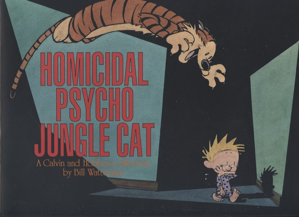 Homicidal Psycho Jungle Cat by Bill Watterson Published 1994