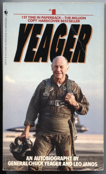 Yeager: An Autobiography by Chuck Yeager Published 1985