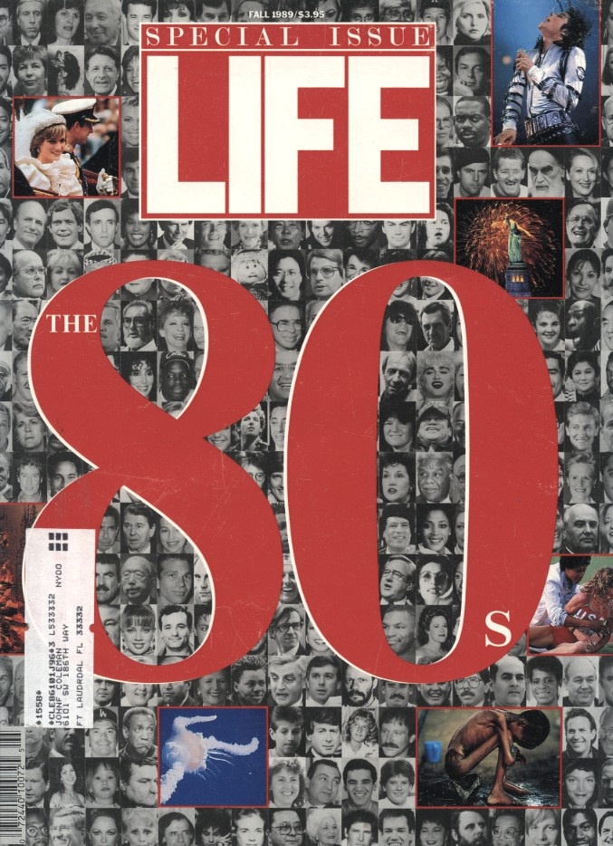 Life Special Issue The 80's Fall 1989