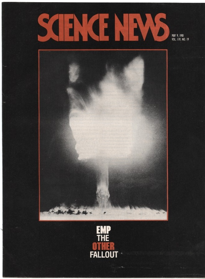 Science News May 9 1981 Electromagnetic Pulse The Other Fallout